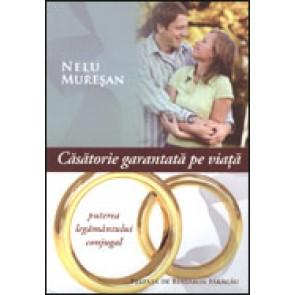 Casatorie garantata pe viata. Puterea legamantului conjugal