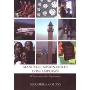 Manualul misionarului contemporan. De la recrutare pana la pensionare