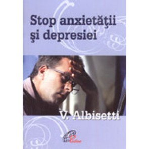 Stop anxietatii si depresiei