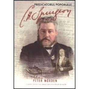 Charles Spurgeon, predicatorul poporului