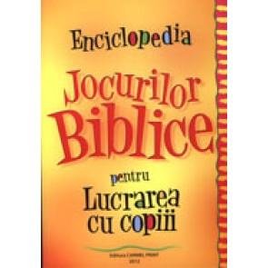 Enciclopedia jocurilor biblice pentru lucrarea cu copiii