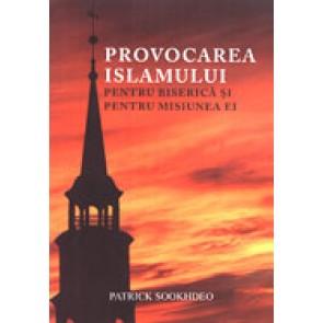 Provocarea islamului pentru biserica si pentru misiunea ei