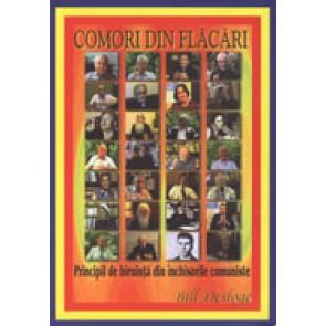 Comori din flacari. Principii de biruinta din inchisorile comuniste