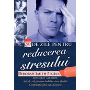 30 de zile pentru reducerea stresului