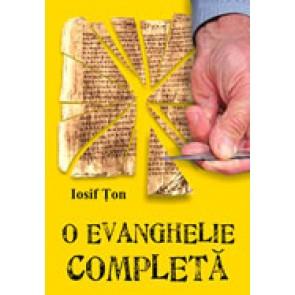 O Evanghelie completa. Trilogia reinnoirii