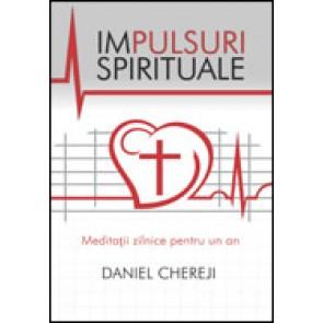 Impulsuri spirituale. Meditatii zilnice pentru un an