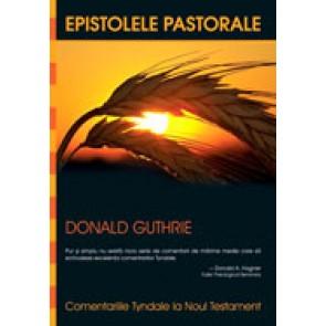 Epistolele pastorale. Comentariile Tyndale la Noul Testament