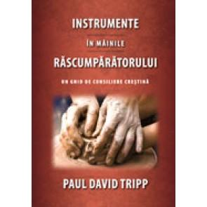 Instrumente in mainile Rascumparatorului. Ghid de consilierea crestina