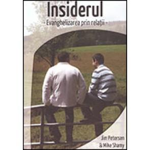 Insiderul. Evanghelizarea prin relatii