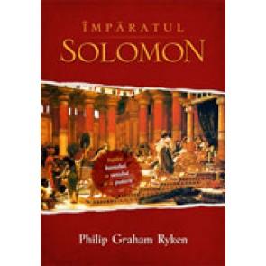 Imparatul Solomon. Ispita banului, a sexului si a puterii