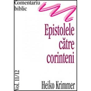Comentariu biblic. Vol. 11/12. Epistolele catre corinteni