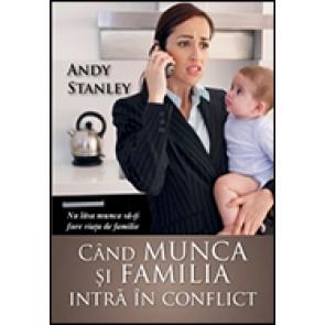 Cand munca si familia intra in conflict. Nu lasa munca sa-ti fure viata de familie