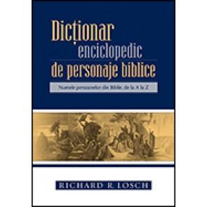 Dictionar enciclopedic de personaje biblice. Numele persoanelor din Biblie, de la A la Z