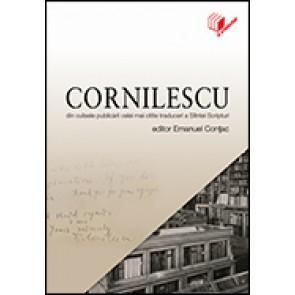 Cornilescu. Din culisele publicarii celei mai citite traduceri a Sfintei Scripturi