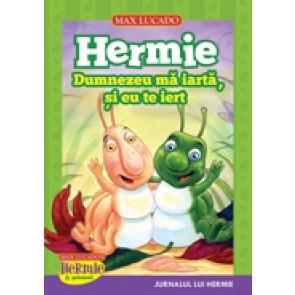 Hermie. Dumnezeu ma iarta, si eu te iert