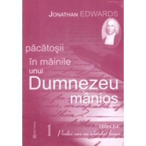 "Pacatosii in mainile unui Dumnezeu manios. Colectia ""Predici care au schimbat lumea"" 1"
