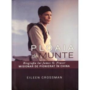 Ploaia de munte. Biografia lui James O. Fraser, misionar de pionierat in China