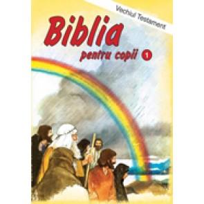 Biblia pentru copii. Vol. 1. Vechiul Testament