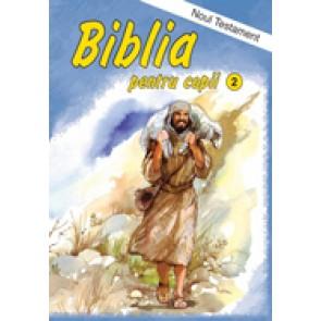 Biblia pentru copii. Vol. 2. Noul Testament