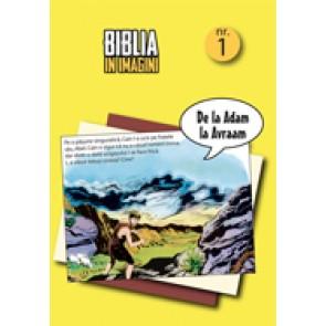 Biblia in imagini. Vol. 1. De la Adam la Avraam