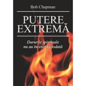 Putere extrema. Darurile spirituale nu au incetat niciodata