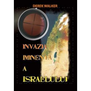 Invazia iminenta a Israelului