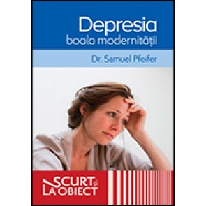 Depresia, boala modernitatii
