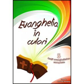Evanghelia in culori. 5 lectii evanghelistice complete