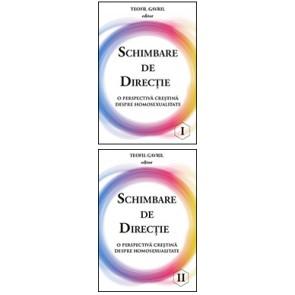 Schimbare de directie. O perspectiva crestina despre homosexualitate. Vol. 1 si 2