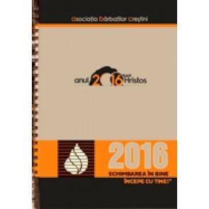 Agenda 2016 - Asociatia Barbatilor Crestini - Schimbarea in bine incepe cu tine!
