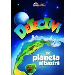 Detectivi pe Planeta Albastra