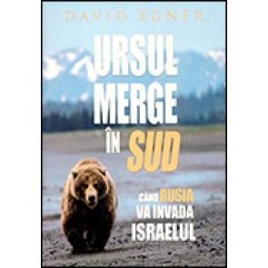 Ursul merge in Sud. Cand Rusia va invada Israelul