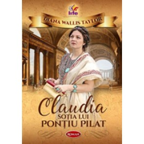 Claudia - sotia lui Pontiu Pilat