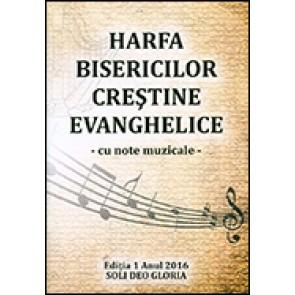 Harfa bisericilor crestine evanghelice - cu note muzicale