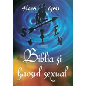 Biblia si haosul sexual