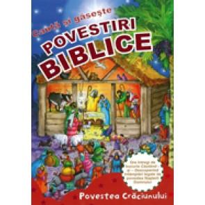 Povestiri biblice. Cauta si gaseste. Povestea Craciunului