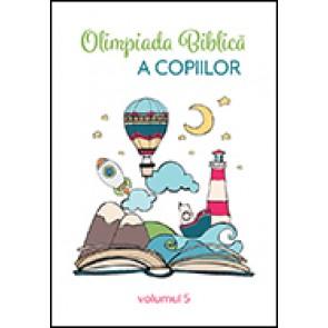 Olimpiada biblica a copiilor. Vol. 5