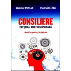 Consiliere crestina multidisciplinara. Model terapeutic si de aplicare