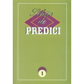 Schite de predici. Vol. 1