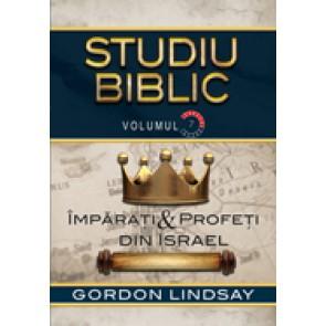 Imparati si profeti din Israel. Studiu biblic. Vol. 7
