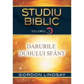 Darurile Duhului Sfant. Studiu biblic. Vol. 9