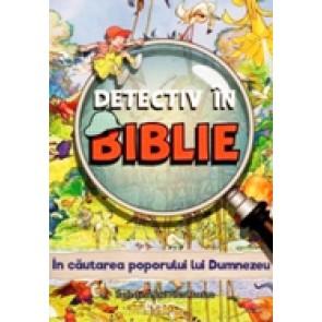 Detectiv in Biblie. In cautarea poporului lui Dumnezeu
