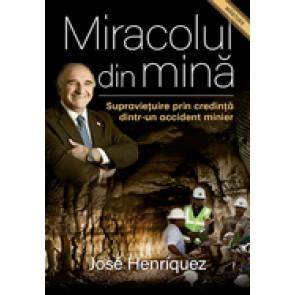 Miracolul din mina. Supravietuire prin credinta dintr-un accident minier