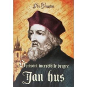 Scrisori incredibile despre Jan Hus