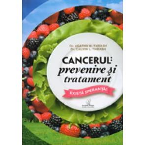 Cancerul: prevenire si tratament