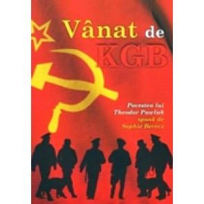 Vanat de KGB. Povestea lui Theodor Pawluk spusa de Sophie Berecz