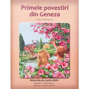 Primele povestiri din Geneza. Ghidul invatatorului. Materiale de studiu biblic