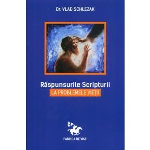 Raspunsurile Scripturii la problemele vietii