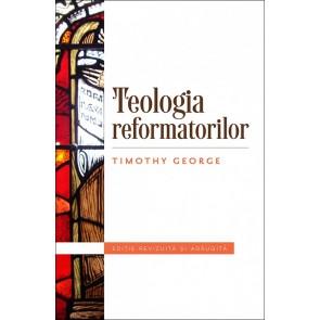 Teologia reformatorilor