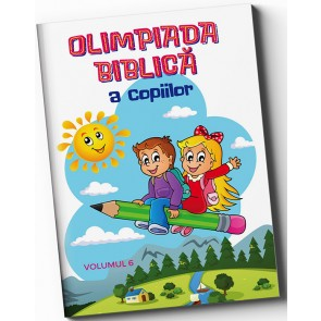 Olimpiada biblica a copiilor. Vol. 6. Editia 2018